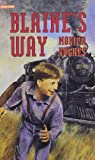 Blaine's Way, Monica Hughes, 0773674454