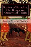 Rulers of Paradise: the Kings and Queens of Tahiti, Nicky Verra, 149443427X