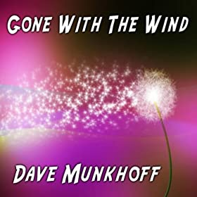 Gone with the wind dave munkhoff mp3 downloads - Gone with the wind download ...