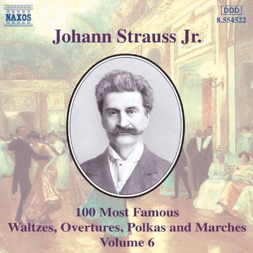 Strauss II: 100 Most Famous Works, Vol. 6