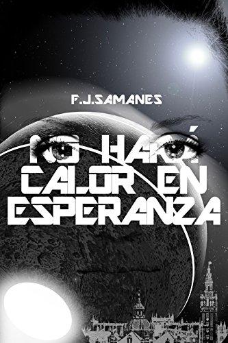 No hará calor en Esperanza de F. J. Samanes Aguilera