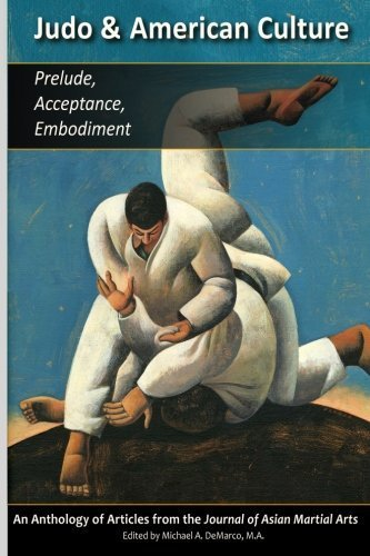 Judo & American Culture: Prelude, Acceptance, Embodiment by Geoffrey Wingard M.Ed. (2015-09-23)