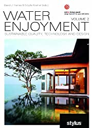Water Enjoyment Volume 2: Sustainable Quality, Technology and Design