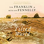 The Tilted World: A Novel | Tom Franklin,Beth Ann Fennelly