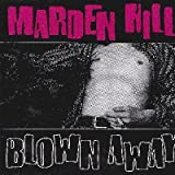 Blown Away By Marden Hill (1994-11-11)