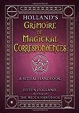 Holland's Grimoire of Magickal Correspondences, Eileen Holland, 1564148319