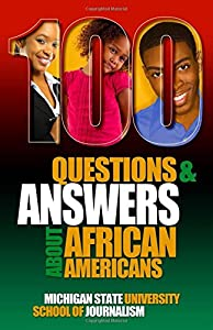 100 Questions and Answers About African Americans