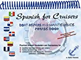 Spanish for Cruisers: Boat Repairs and Maintenance Phrase Book