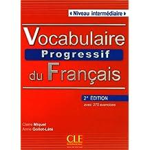 Vocabulaire progressif du français: Niveau intermédiaire - avec 375 exercices + CD audio