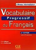 Vocabulaire Progressif du Francais - Nouvelle Edition: Livre + Audio CD (Niveau Intermedaire) (French Edition)