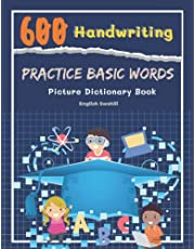 600 Handwriting Practice Basic Words Picture Dictionary English Swahili Book: Speed teaching kids learn to read trace and write cartoons vocabulary by heart and never forget. To improve reading comprehension as well as capital letters writing skills.