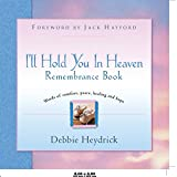 img - for I'll Hold You in Heaven Remembrance Book book / textbook / text book