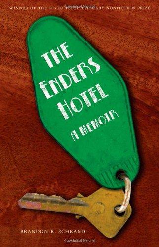 The Enders Hotel: A Memoir (River Teeth Literary Nonfiction Prize) ebook
