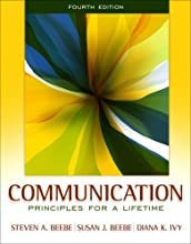 Communication: Principles for a Lifetime (4th Edition) (Paperback)