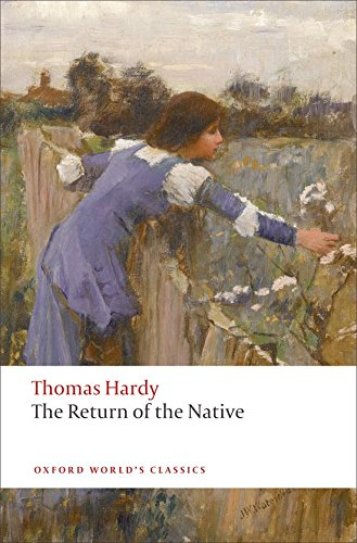 The Return of the Native (Oxford World's Classics) pdf epub