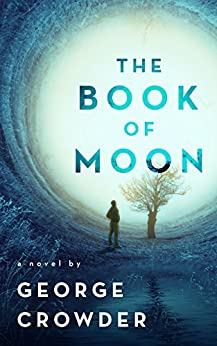 The Book of Moon by [Crowder, George]