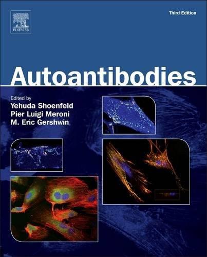 Autoantibodies, Third Edition - Luigi Anti