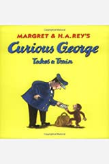 Curious George Takes a Train Kindle Edition