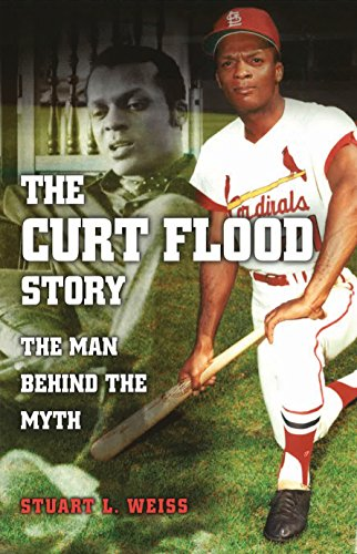 Search : The Curt Flood Story: The Man behind the Myth (Sports and American Culture)