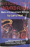 img - for Visions of a Liberated Future: Black Arts Movement Writings book / textbook / text book