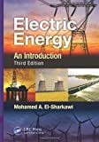 Electric Energy, Mohamed A. El-Sharkawi, 1466503033