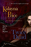Twice Dead: Volume 2 (The Haven Series)