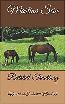 Book Reitstall Trautberg: Wandel ist Fortschritt: Volume 5