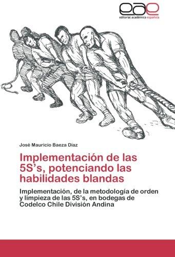 implementacion-de-las-5ss-potenciando-las-habilidades-blandas-implementacion-de-la-metodologia-de-or