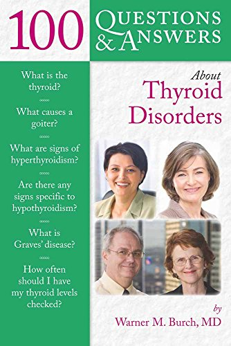 100 Questions & Answers About Thyroid Disorders