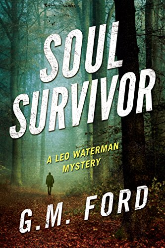 Soul Survivor (A Leo Waterman Mystery Book 11) by [Ford, G. M.]