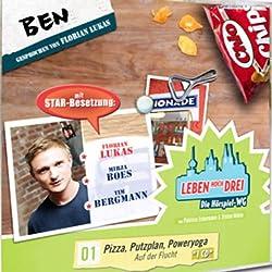 Ben - Pizza, Putzplan, Poweryoga (Leben Hoch Drei 1)