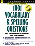 1001 Vocabulary and Spelling Questions, Learning Express, 1576854736