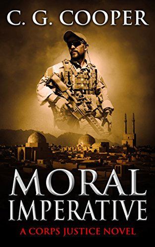 Moral Imperative: A Patriotic Thriller (Corps Justice Book 7) by [Cooper, C. G.]