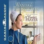 A Cousin's Prayer: Indiana Cousins, Book 2 | Wanda E. Brunstetter