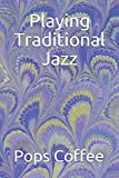 Playing Traditional Jazz