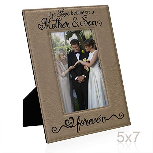 - Kate Posh The Love Between a Mother & Son is Forever Engraved Leather Picture Frame, Mother of The Groom, Best Mom Ever, First Mother's Day, Mommy & Me Gifts (5x7-Vertical - Mother & Son)