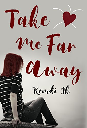Book: Take Me Far Away by Kemdi Ik