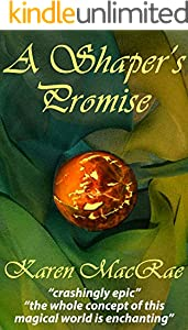 A Shaper's Promise: Book one of the Aura Shaper trilogy (English Edition)