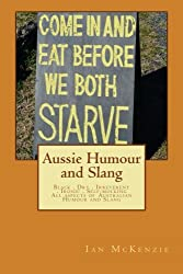 Aussie Humour and Slang (Volume 1)