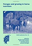 Forages and Grazing in Horse Nutrition, , 9086862004