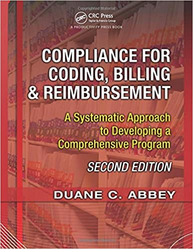 Book Compliance for Coding, Billing & Reimbursement, 2nd Edition: A Systematic Approach to Developing a Comprehensive Program