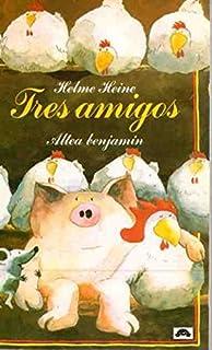 Tres Amigos/Three Friends (Spanish Edition)