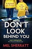 img - for Don't Look Behind You: A dark, twisting crime thriller that will grip you to the last page (Detective Eden Berrisford crime thriller series) (Volume 2) book / textbook / text book