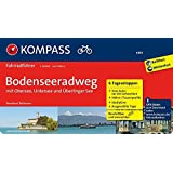 Bodenseeradweg mit Obersee, Untersee und Überlinger See: Fahrradführer mit 6 Tagesetappen, GPX-Daten zum Download und Routenkarten im optimalen Maßstab. (KOMPASS-Fahrradführer, Band 6601)
