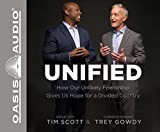 img - for Unified: How Our Unlikely Friendship Gives Us Hope For a Divided Country book / textbook / text book