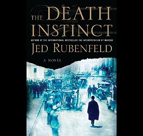 Amazon Com The Death Instinct A Novel Ebook Rubenfeld Jed Kindle Store