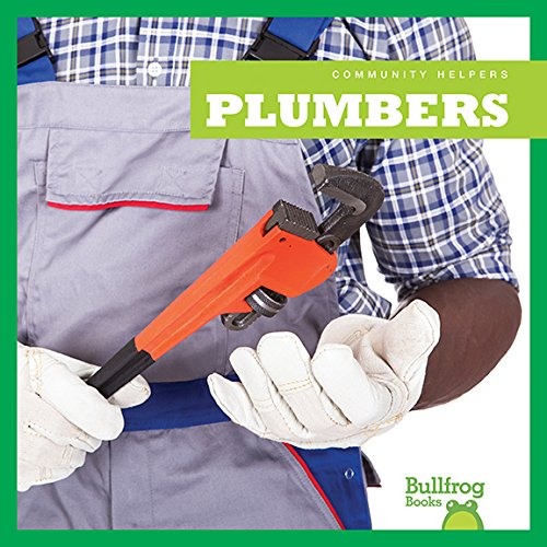 Plumbers (Bullfrog Books: Community Helpers)