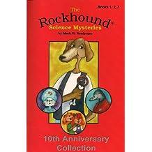Rockhound Files: Episodes 1 to 3