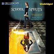 School Spirits: A Hex Hall Novel   Rachel Hawkins