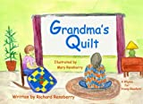 Grandma's Quilt: A Rhyme for Young Readers (Rhyme for Young Readers Series)